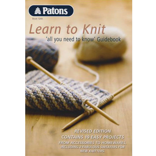 Learn To Knit : Patons Learn to Knit Book 1249 Knitting Yarns by Mail